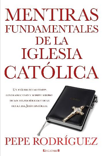 "Libro ""Mentiras fundamentales de la Iglesia católica"""