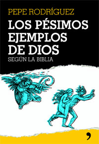 pesimos ejemplos de dios